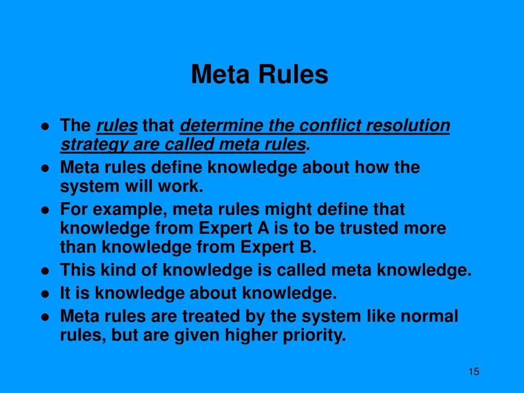 Define meta rules