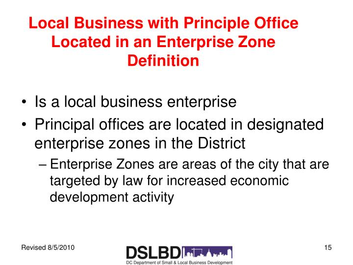 Local Business with Principle Office Located in an Enterprise Zone Definition