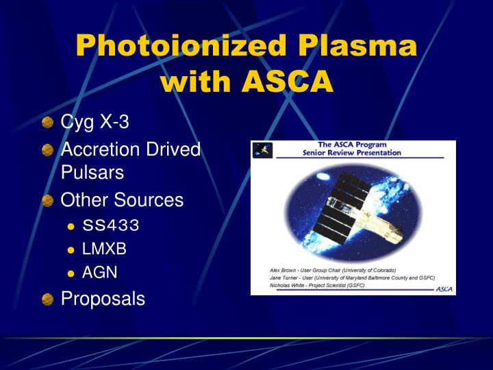 Photoionized plasma with asca