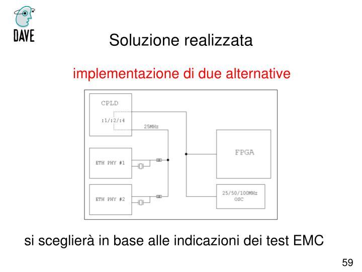 implementazione di due alternative