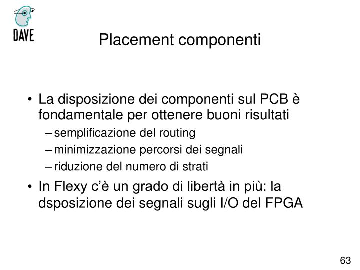 La disposizione dei componenti sul PCB è fondamentale per ottenere buoni risultati