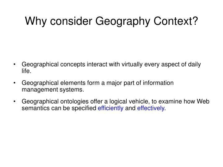 Why consider Geography Context?