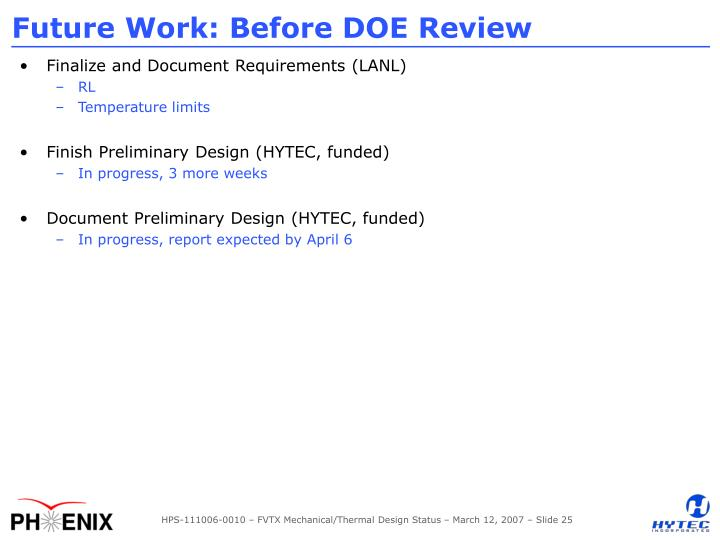 Future Work: Before DOE Review