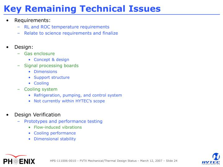 Key Remaining Technical Issues