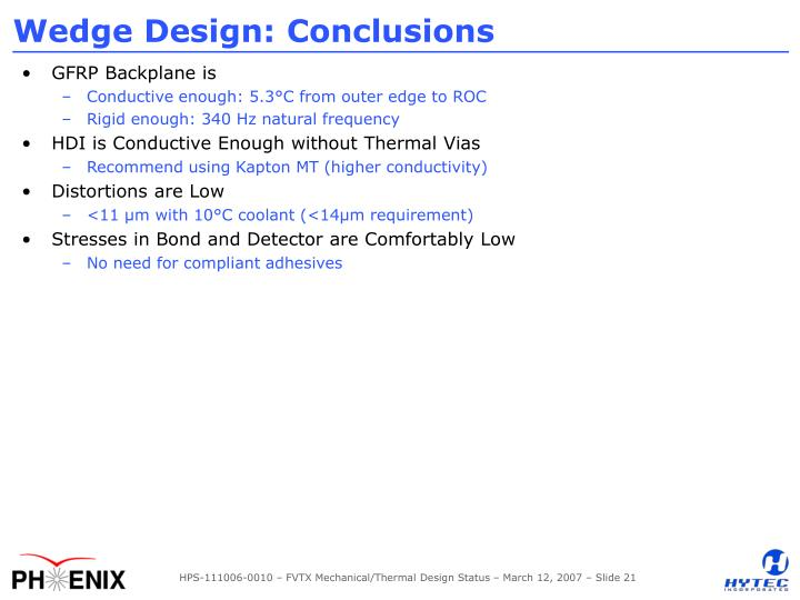 Wedge Design: Conclusions