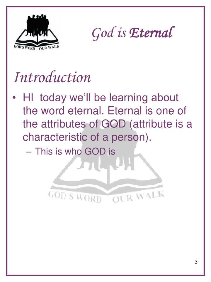 God is eternal1