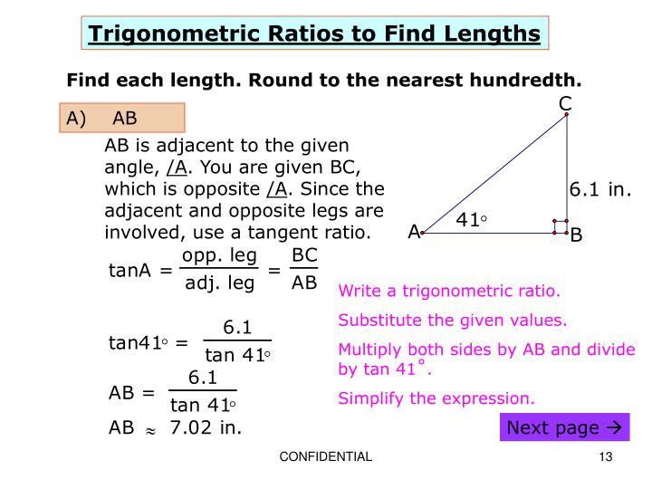 Trigonometric Ratios to Find Lengths