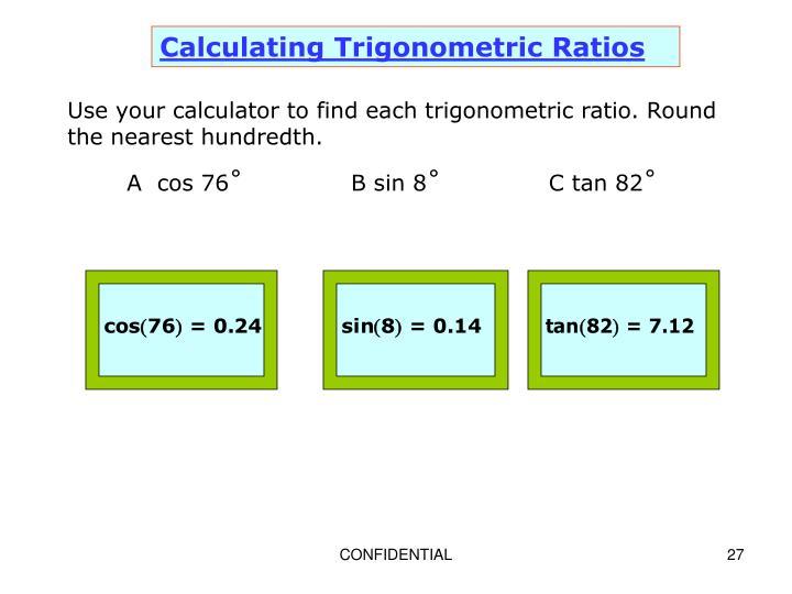 Calculating Trigonometric Ratios