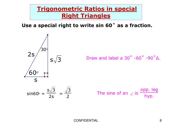 Trigonometric Ratios in special Right Triangles