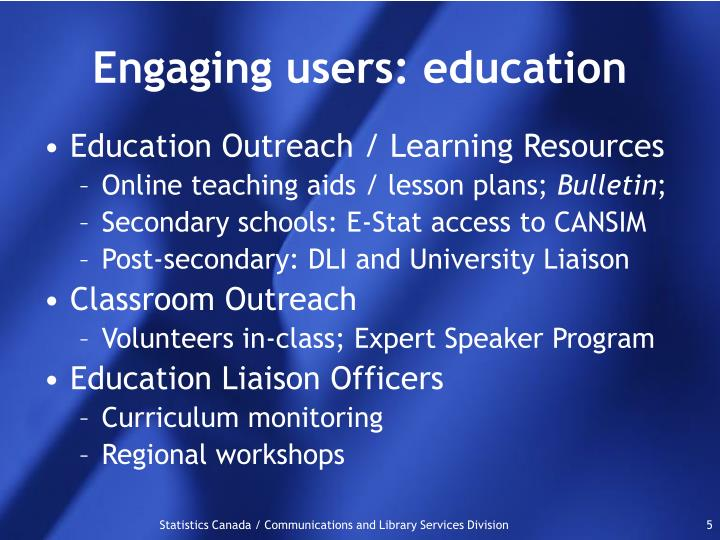 Engaging users: education