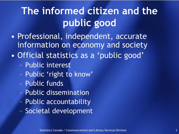 The informed citizen and the public good