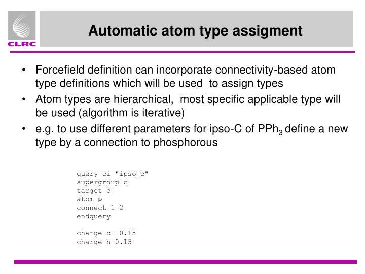 Automatic atom type assigment