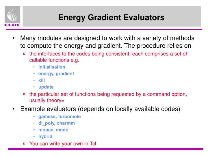 Energy Gradient Evaluators