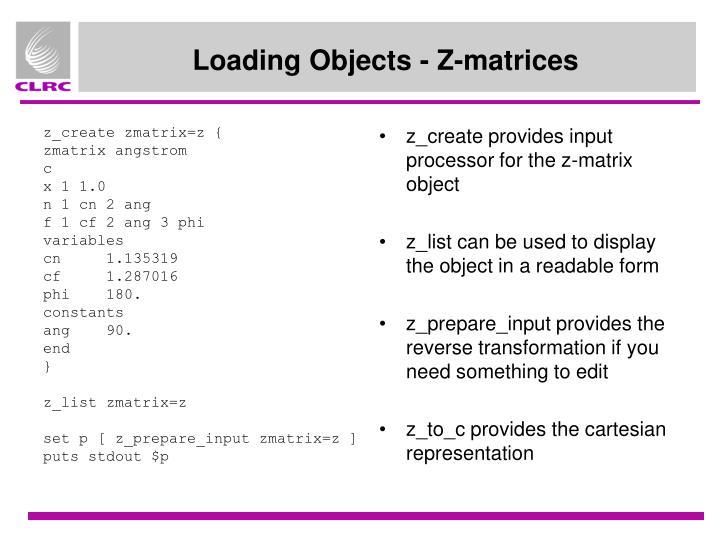 z_create zmatrix=z {