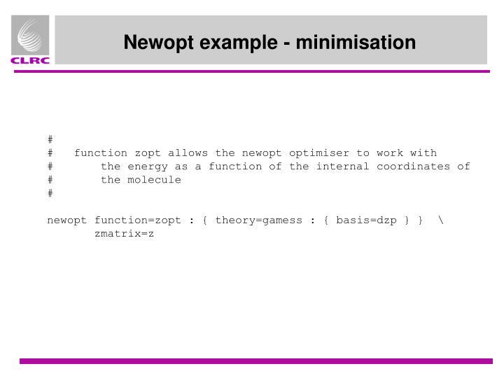 Newopt example - minimisation