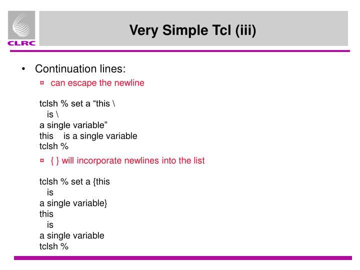 Very Simple Tcl (iii)