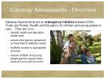 gateway assessments overview