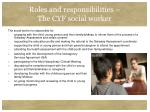 roles and responsibilities the cyf social worker
