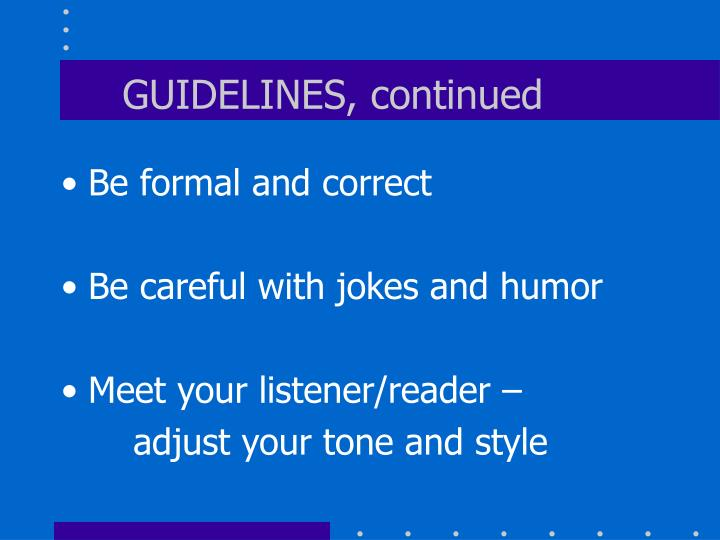 GUIDELINES, continued