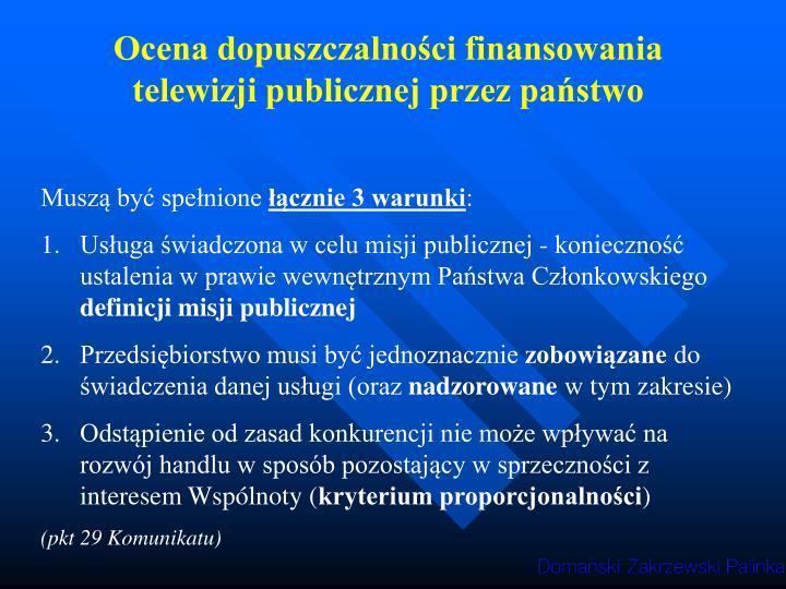 Ocena dopuszczalności finansowania telewizji publicznej przez państwo