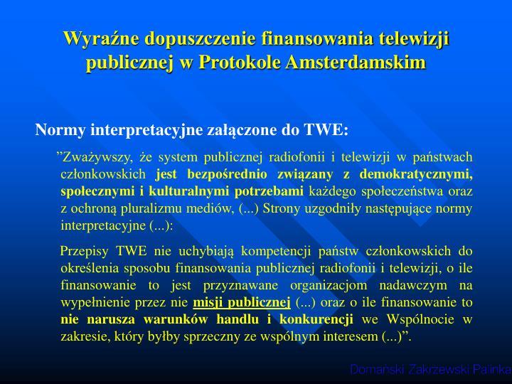 Wyraźne dopuszczenie finansowania telewizji publicznej w Protokole Amsterdamskim