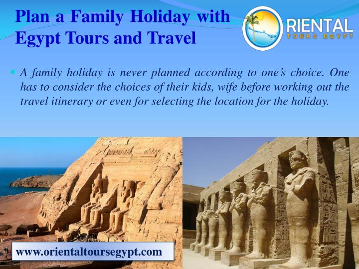 plan a family holiday with egypt tours and travel n.