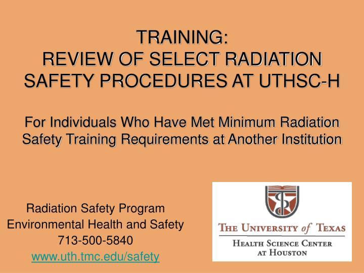 radiation safety program environmental health and safety 713 500 5840 www uth tmc edu safety n.