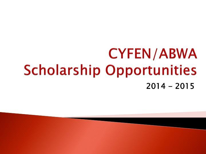 cyfen abwa scholarship opportunities n.
