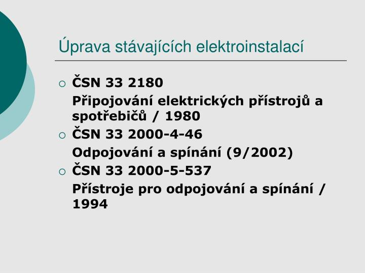 Úprava stávajících elektroinstalací