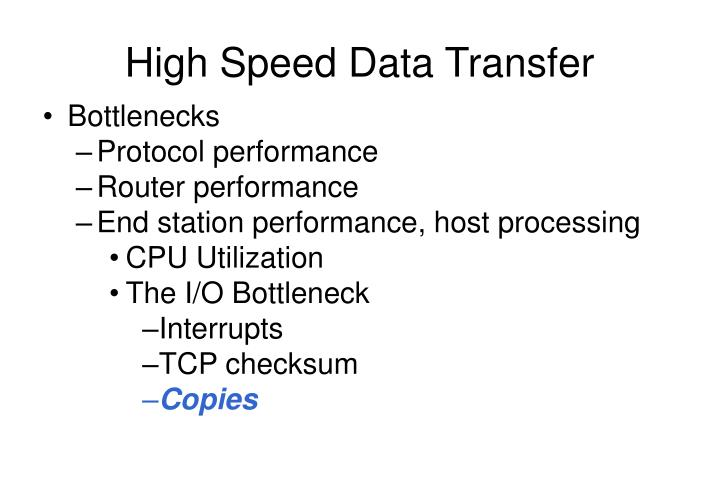 High Speed Data Transfer