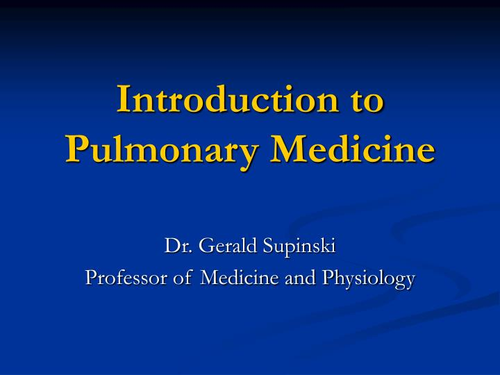 introduction to pulmonary medicine n.