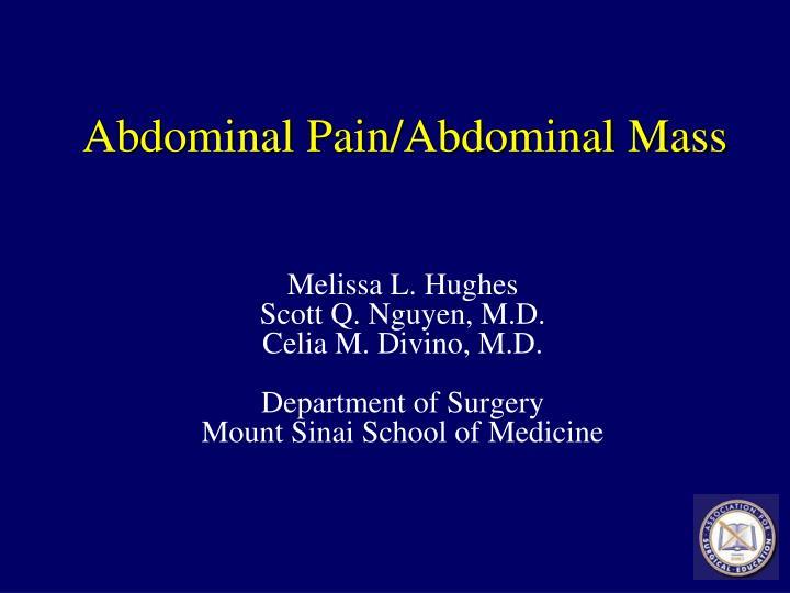 abdominal pain abdominal mass n.