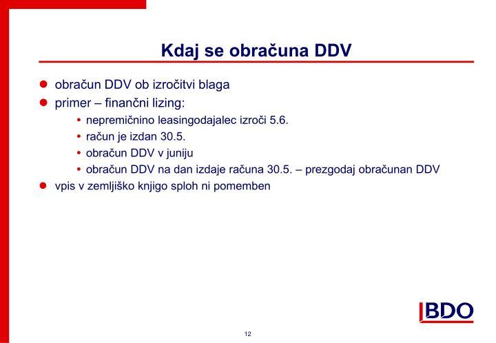 Kdaj se obračuna DDV