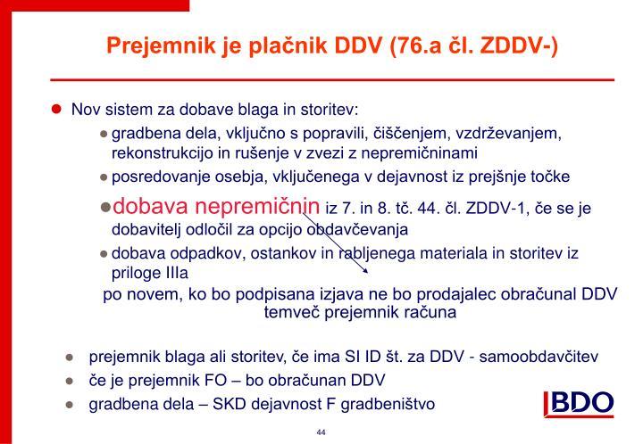 Prejemnik je plačnik DDV (76.a čl. ZDDV-)