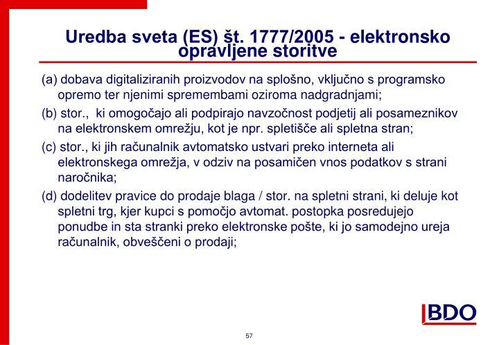 Uredba sveta (ES) št. 1777/2005 - elektronsko opravljene storitve