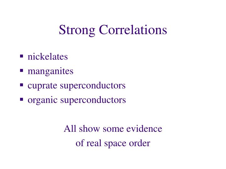 Strong correlations