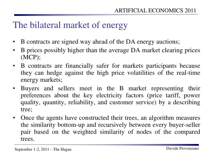 The bilateral market of energy