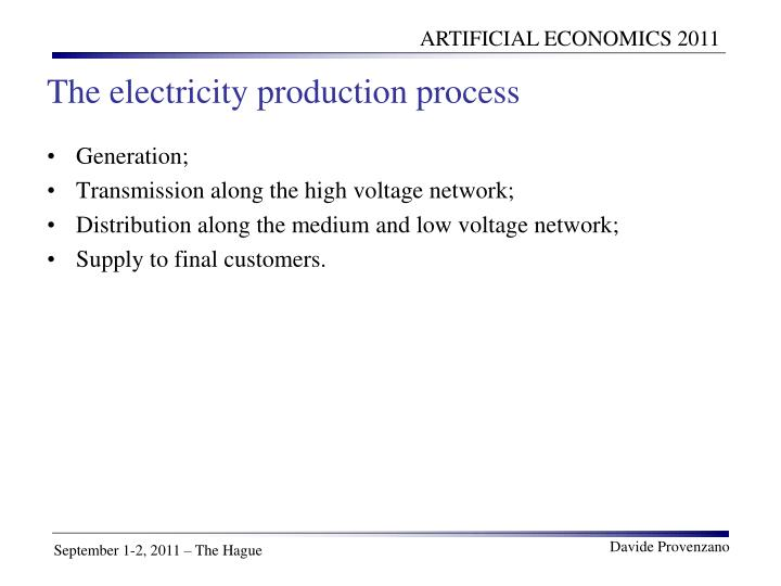 The electricity production process