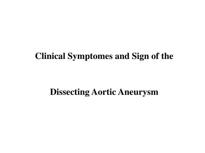 Clinical Symptomes and Sign of the