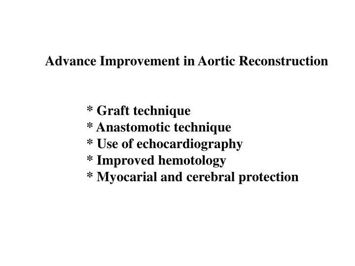 Advance Improvement in Aortic Reconstruction