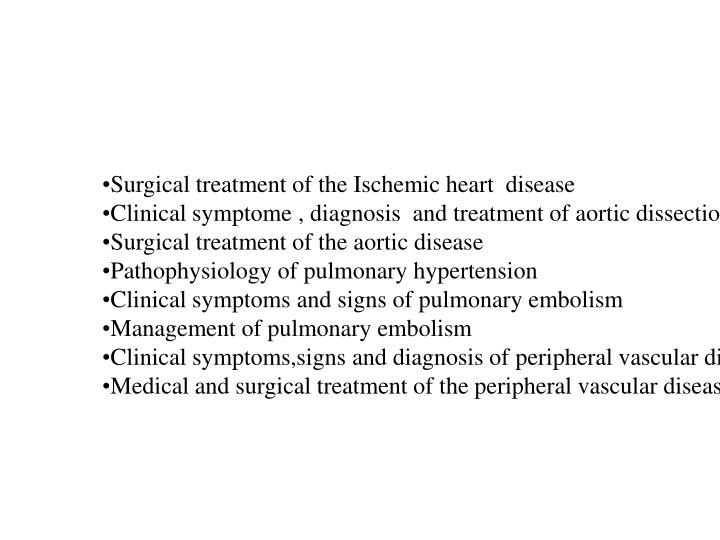 Surgical treatment of the Ischemic heart  disease