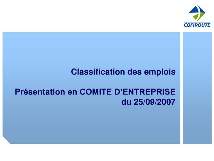 Classification des emplois pr sentation en comite d entreprise du 25 09 2007