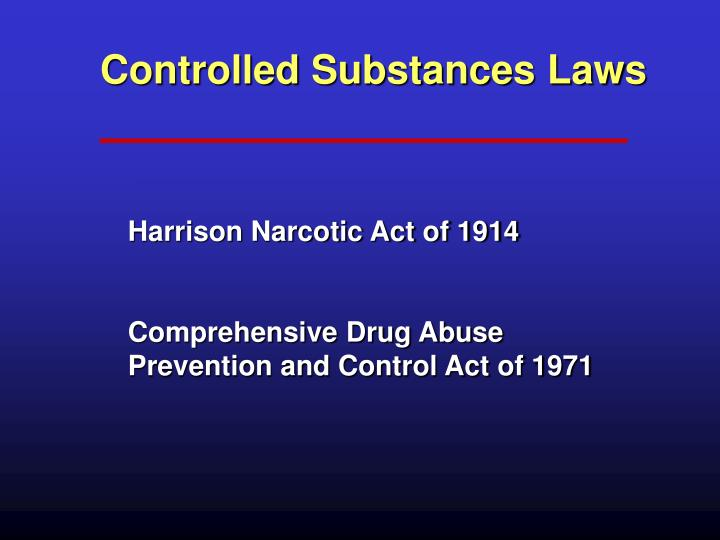 Controlled Substances Laws