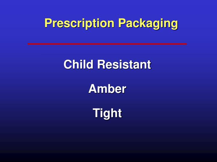 Prescription Packaging