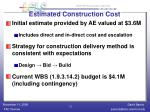 estimated construction cost