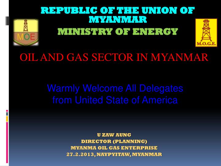 PPT - Republic of the Union of Myanmar PowerPoint Presentation - ID