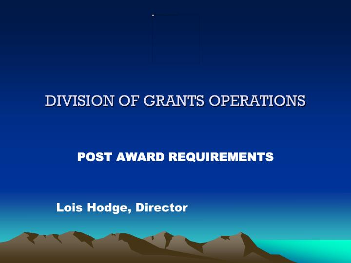 division of grants operations n.