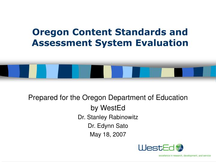 oregon content standards and assessment system evaluation n.