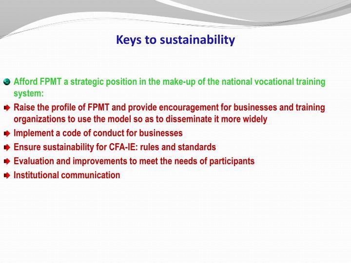 Keys to sustainability