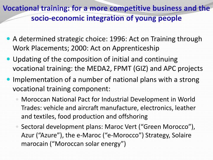 Vocational training: for a more competitive business and the socio-economic integration of young people